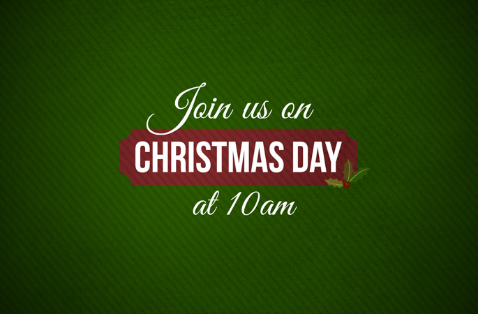 Join Us on Christmas Day at 10am
